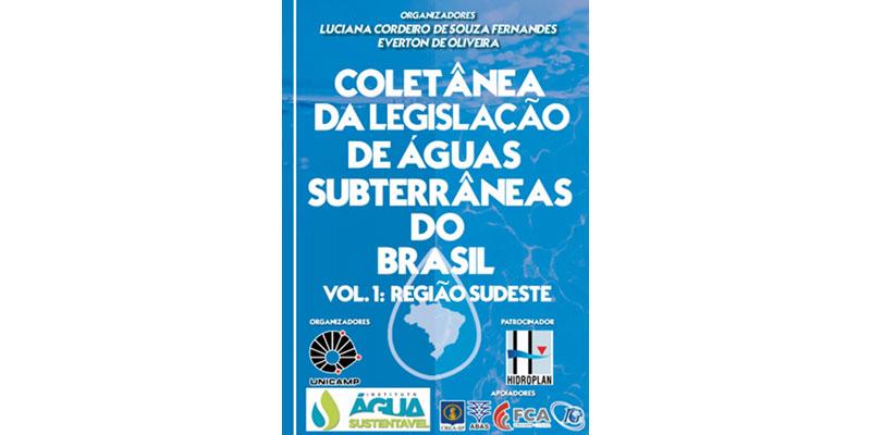 Instituto Lança Coletânea Sobre Legislação Das águas Subterrâneas Do Brasil